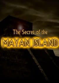 The Secret of the Mayan Island