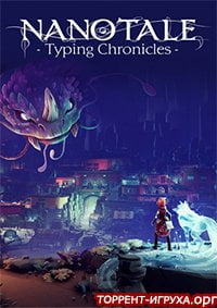 Nanotale - Typing Chronicles (The Sunken Caves)