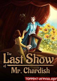 The Last Show of Mr. Chardish