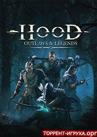 Hood Outlaws & Legends