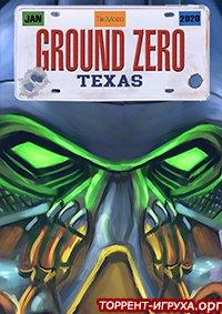 Ground Zero Texas