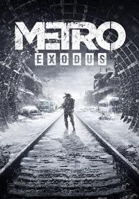 Metro Exodus (Метро Исход) + Enhanced Edition